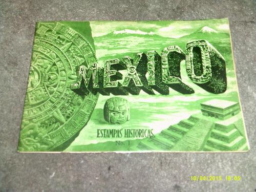 album mexico estampas historicas 1.