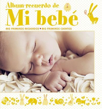 álbum recuerdo de mi bebé (amarillo)(libro infantil y juveni