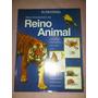 Album Enciclopedico Del Reino Animal De El Universal