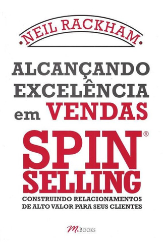 alcancando excelencia em vendas spin selling