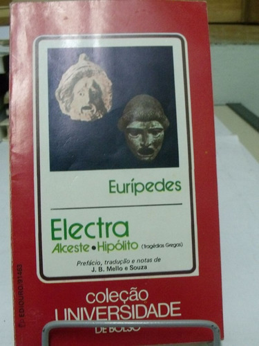 alceste/ electra/ hipólito - euripedes