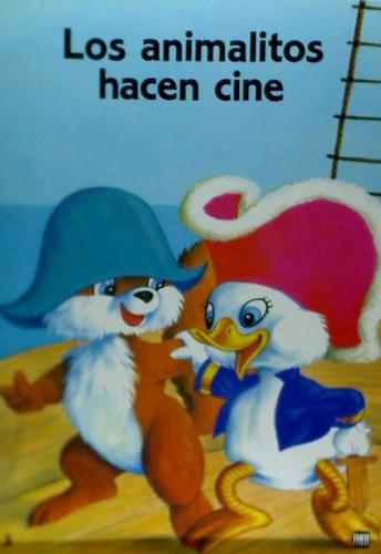 alegres aventuras. los animalitos hacen cine(9788424329396)