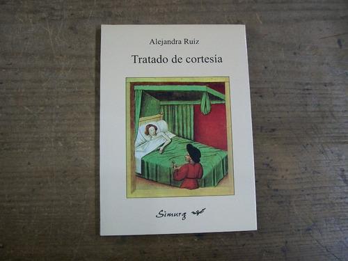 alejandra ruiz  tratado de cortesia - novela