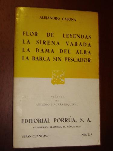 alejandro casona, cuatro obras. editorial porrúa 1979