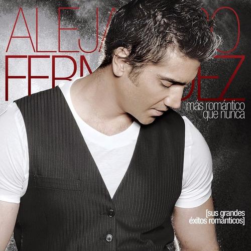 alejandro fernández - más romántico que nunca (itunes)