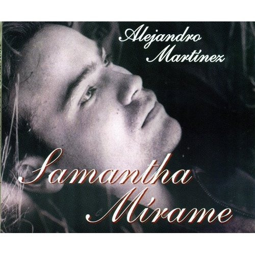 alejandro martinez. samantha mirame. cd original buen estado