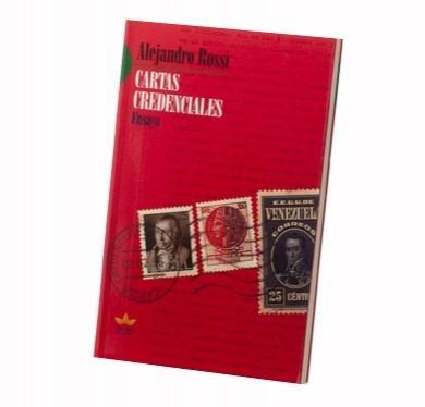 alejandro rossi - cartas credenciales (libro nuevo)