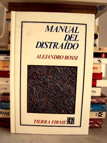 alejandro rossi, manual del distraído - l02