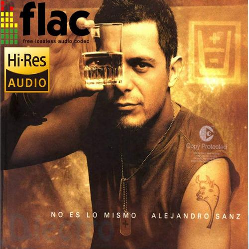 alejandro sanz - flac hi-res 24bits original tienda dlectro