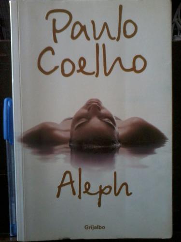 aleph - paulo coelho - grijalbo - buen estado