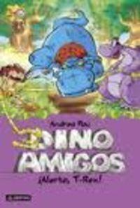 ¡alerta, t-rex! (dinoamigos 3) andrea pau envío gratis