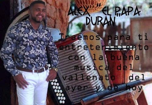 alex duran y su grupo vallenato musica en vivo