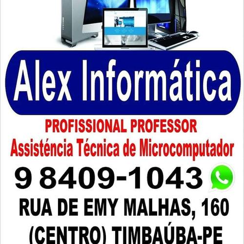 alex informática  faz conserto de computadores e notebook
