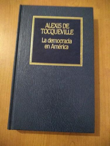 alexis de tocqueville - la democracia en américa