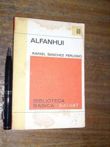 alfanhui - rafael sanchez ferlosio - salvat