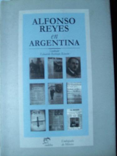 alfonso reyes en argentina