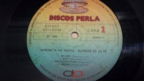 alfredo de la fe bailando en el tropico  lp vinilo salsa