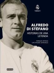 alfredo di stéfano: historia de una leyenda(libro futbol)