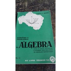 Algebra- Exercícios E Problemas