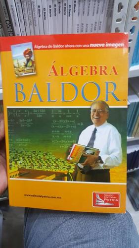 álgebra de baldor. grupo editorial patria.