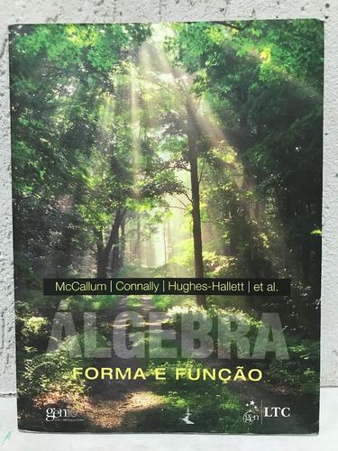 álgebra forma e função mccallum connally hughes