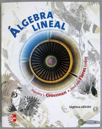 álgebra lineal - stanley grossman - mcgrawhill