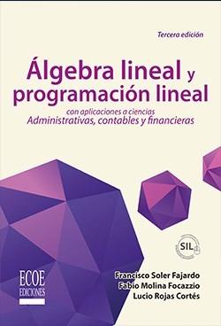 algebra lineal y programacion lineal 2016 tercera edicion