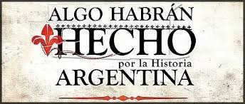 algo habran hecho por la historia argentina digital!!