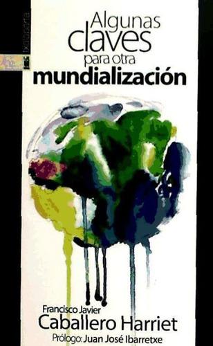 algunas claves para otra mundializacion(libro )