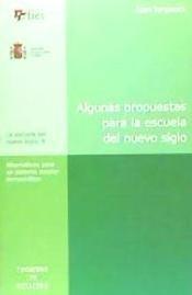 algunas propuestas para la escuela del nuevo siglo(libro pol