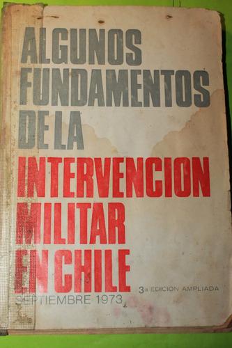 algunos fundamentos de la intervencion militar en chile
