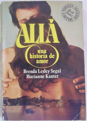 aliá: una historia de amor / segal - kanter