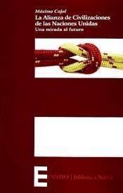 alianza de civilizaciones de las naciones unidas. una mirada