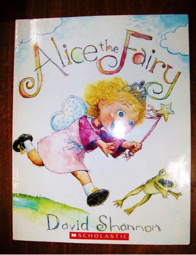 alice the fairy - david shannon - en ingles