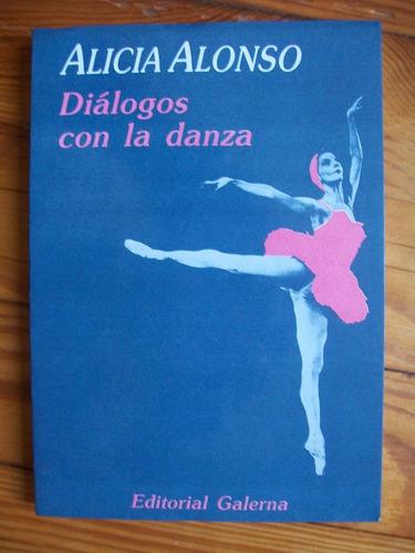 alicia alonso - diálogos con la danza