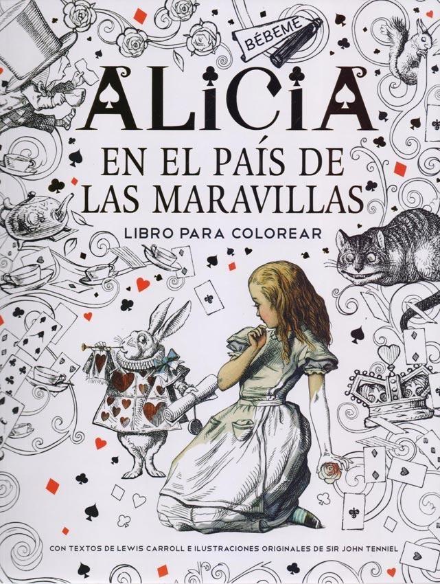 Alicia En El Pais De Las Maravillas - Libro Para Colorear - $ 290,00 ...