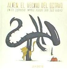 alien, el vecino del octavo(libro )