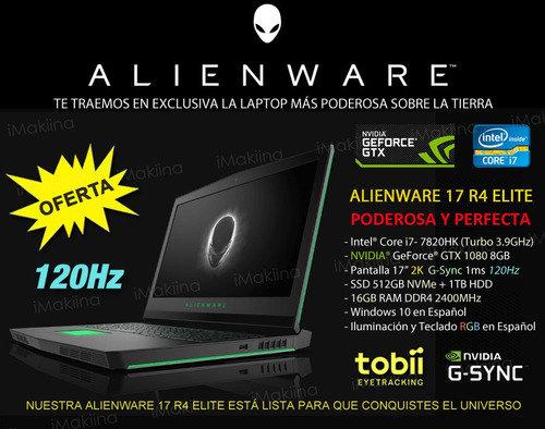 alienware 17 r4 elite - 2k 120hz, gtx 1080, ssd 512gb + 1tb