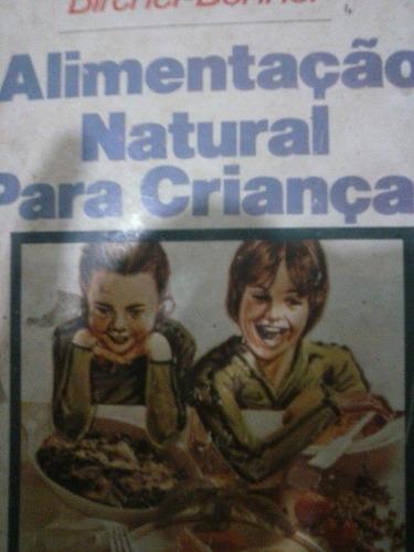 alimentação natural para crianças - bircher  benner -1964