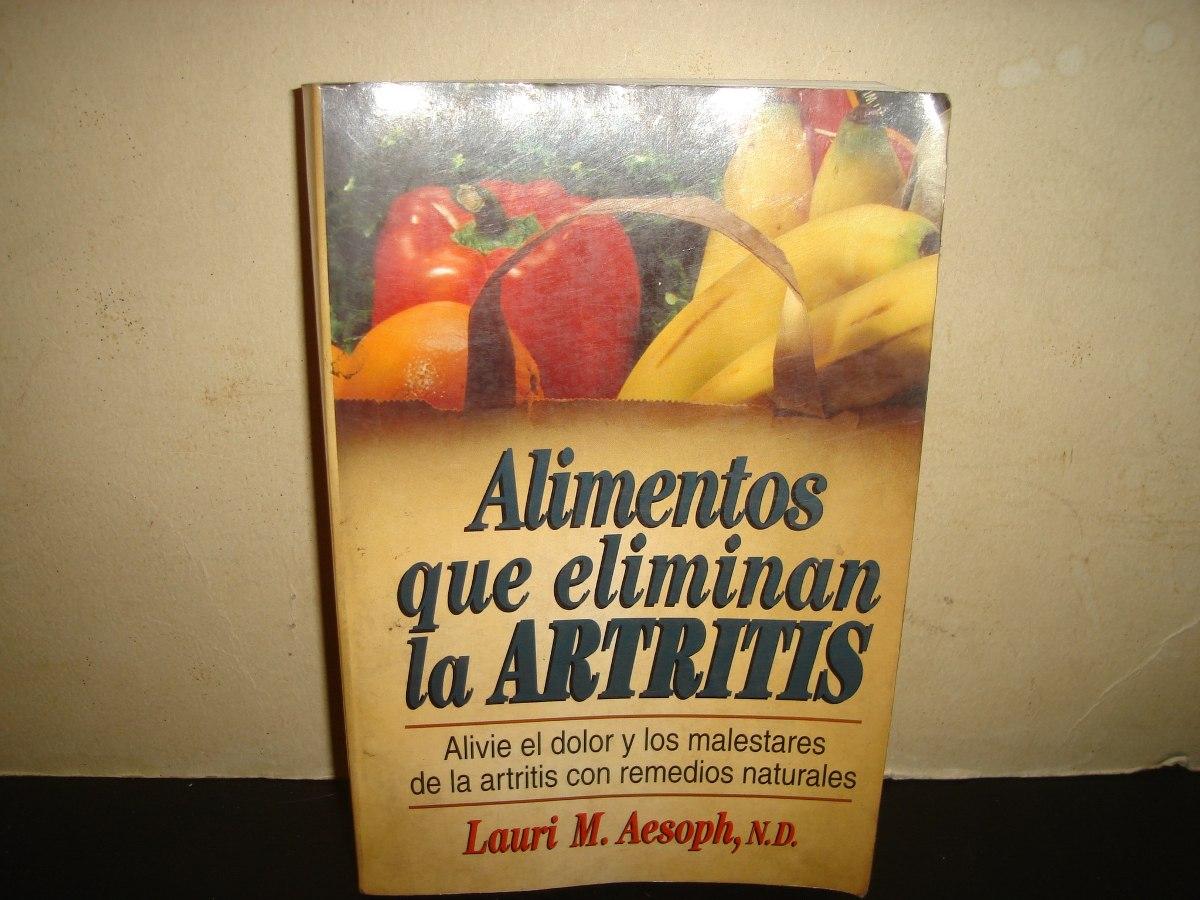 Alimentos que eliminan la artritis lauri m aesoph - Alimentos que bajen la tension ...