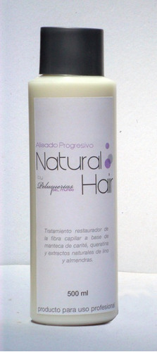 alisado progresivo natural hair x 500ml (formula original)