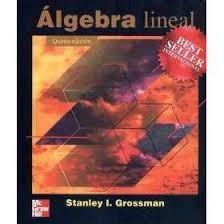 aljebra lineal grossman stanley mcgrawhill ed.5 matematica