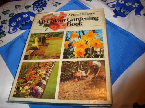 all - colour gardening book - arthur hellyer´s