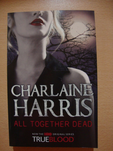all together dead - charlaine harris - true blood 7