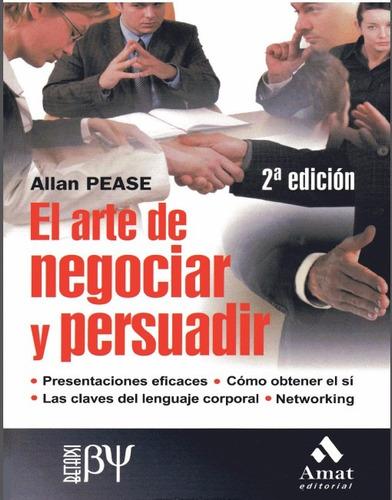 allan pease - el arte de negociar y persuadir - pdf ebook