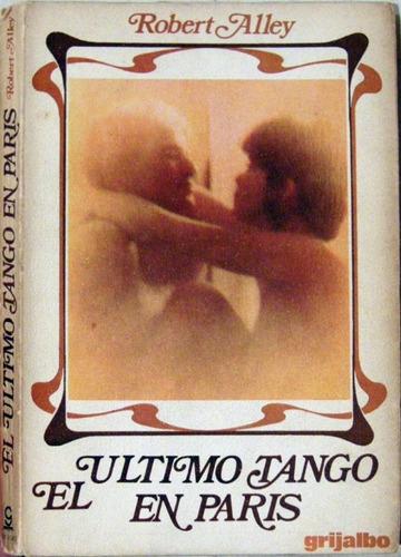 alley el ultimo tango en paris norman mailer cine no envio