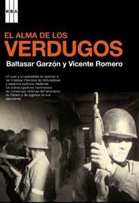 alma de los verdugos con dvd / garzón y romero (envíos)