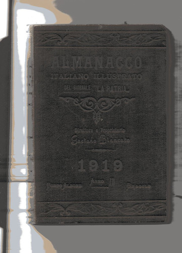 almanacco italiano illustradto del biornale  la patria 1919