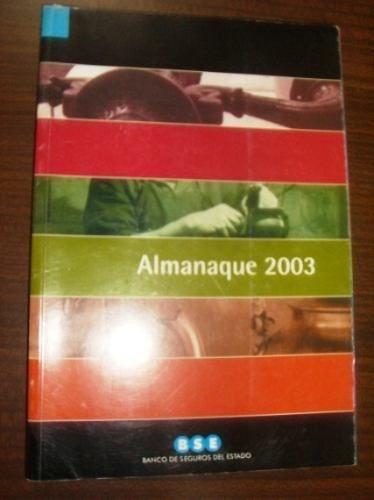 almanaque banco de seguros  2003