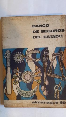 almanaque banco de seguros, año 1969